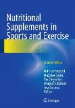 Greenwood, Mike,   Cooke, Matthew,   Ziegenfuss, Tim,   Kalman, Douglas S. Nutritional Supplements in Sports and Exercise