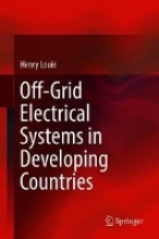 Louie, Henry Off-Grid Electrical Systems in Developing Countries