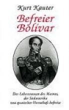 Kauter, Kurt Befreier Bolivar