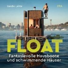 Leitte, Sandra Hausboote und schwimmende Häuser