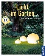 Kleinod, Brigitte Licht im Garten (Mein Garten)