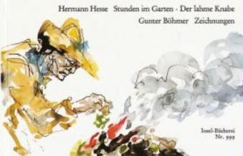 Hesse, Hermann Stunden im GartenDer lahme Knabe
