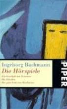 Bachmann, Ingeborg Die H�rspiele