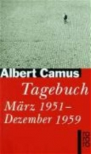 Camus, Albert Tagebuch M?rz 1951 - Dezember 1959