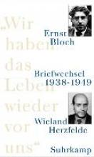 Bloch, Ernst Wir haben das Leben wieder vor uns