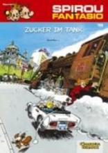 Fournier Spirou und Fantasio 19. Zucker im Tank