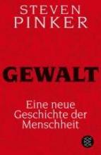 Pinker, Steven,   Vogel, Sebastian Gewalt
