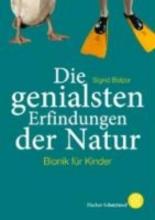 Belzer, Sigrid Die genialsten Erfindungen der Natur