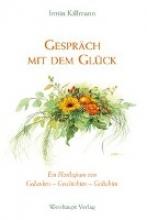 Killmann, Irmin Gesprch mit dem Glck