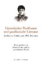 Literarischer Pazifismus und pazifistische Literatur