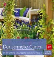 Waechter, Dorothée Der schnelle Garten