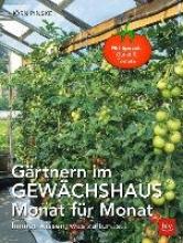 Pinske, Jörn Gärtnern im Gewächshaus Monat für Monat