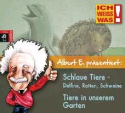Riedel, Anke Albert E erklärt: Tiere in unserem Garten & Schlaue Tiere