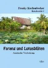 Kuchenbecker, Franky Farang und Lotusblten (2)