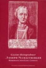 Reingrabner, Gustav Joseph Schaitberger