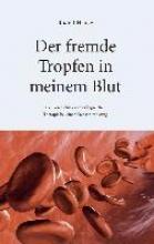 Hauke, Rudolf Der fremde Tropfen in meinem Blut