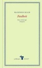 Koch, Manfred Faulheit