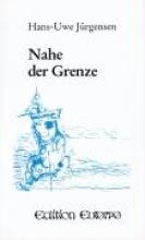 Jürgensen, Hans-Uwe Nahe der Grenze