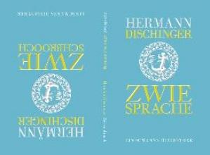 Dischinger, Hermann Zwiesprache - Zwieschbrooch