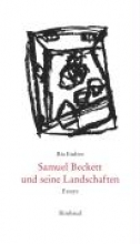 Endres, Ria Samuel Beckett und seine Landschaften