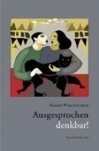 Worlitscheck, Margit Ausgesprochen denkbar!