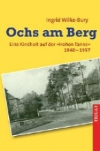 Wilke-Bury, Ingrid Ochs am Berg