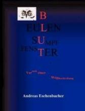 Eschenbacher, Andreas Eulenfenster, Eulensumpf, Eulenblut