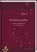 Eckl, Christian Verdichtete Geschichten