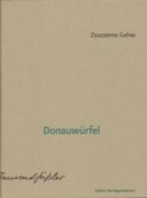 Gahse, Zsuzsanna Donauwürfel