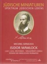 Mamlock, Michael Isidor Mamlock (1877 - 1970)
