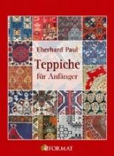 Paul, Eberhard Teppiche für Anfänger