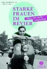 Durdel-Hoffmann, Sabine Starke Frauen im Revier