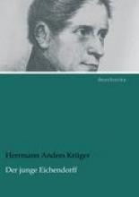 Krüger, Herrmann Anders Der junge Eichendorff
