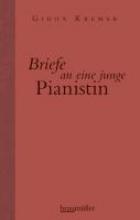 Kremer, Gidon Briefe an eine junge Pianistin