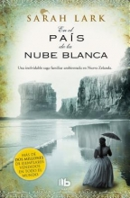 Lark, Sarah En el país de la nube blanca In the Land of the Long White Cloud