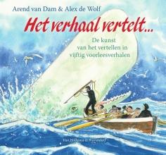 Arend van Dam Het verhaal vertelt… (met gratis poster)