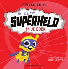 Tom Fletcher , Er zit een superheld in je boek