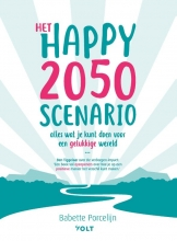 Babette Porcelijn , Het happy 2050 scenario