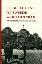 Dirk Luyten Mark Van den Wijngaert  Bruno de Wever  Fabrice Maerten, België tijdens de Tweede Wereldoorlog
