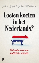 John Mitchinson John Lloyd, , Loeien koeien in het Nederlands