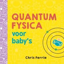 Chris Ferrie Quantumfysica voor baby's