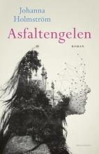 Holmstrom, Johanna Asfaltengelen