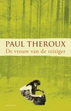 Paul  Theroux De vrouw van de reiziger