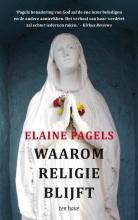 Elaine Pagels , Waarom religie blijft