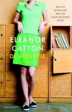 Catton, Eleanor De repetitie