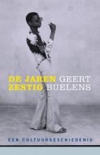 Geert  Buelens De jaren zestig