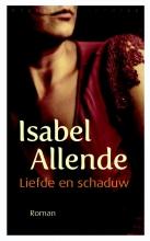 Allende, Isabel Liefde en schaduw