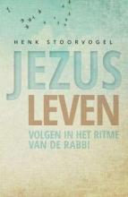 Henk Stoorvogel , Jezus leven