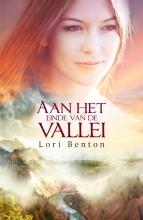 Lori Benton , Aan het einde van de vallei