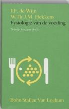 J.F. de Wijn, W.T.J.M.  Hekkens Fysiologie van de voeding